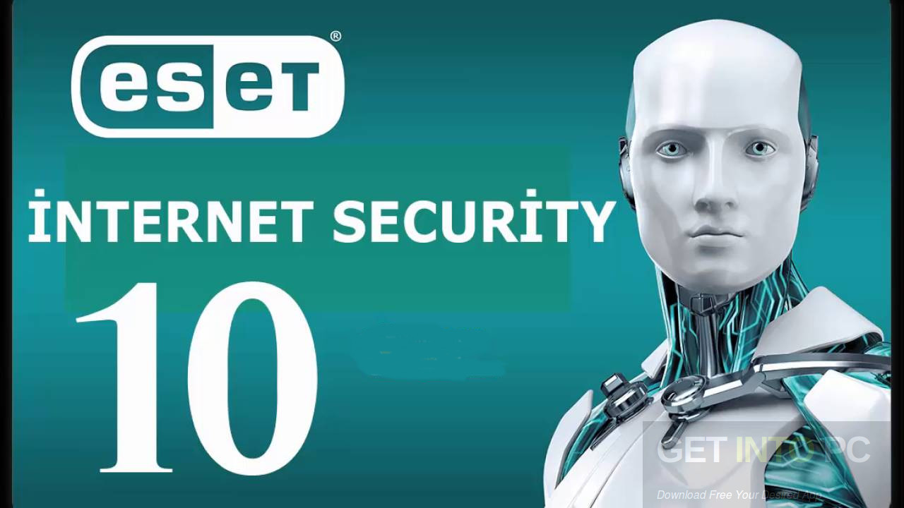 ESET Internet Security 10 With TNod Lifetime Activator Full [Updated]